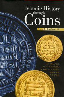 Islamic History Through Coins: An Analysis and Catalogue of Tenth-Century Ikhshidid Coinage (Cairo, Egypt ; New York: American University in Cairo Press, 2006)