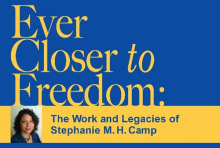 "Stephanie Camp memorial poster, ""Ever Closer to Freedom"""