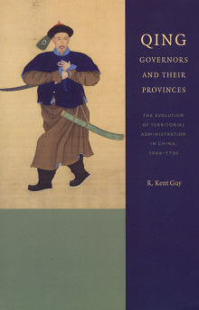 Qing Governors and Their Provinces: The Evolution of Territorial Administration in China, 1644-1796 (Seattle: University of Washington Press, 2010)