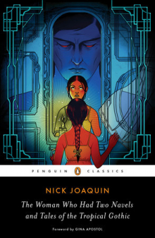 Nick Joaquin, The Woman Who Had Two Navels and Tales of the Tropical Gothic