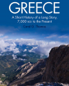 Greece: A Short History of a Long Story, 7000 BCE to the Present (Wiley, 2014)