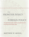From Frontier Policy to Foreign Policy: The Question of India and the Transformation of Geopolitics in Qing China (Stanford: Stanford University Press, 2015)