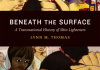 Book cover for Lynn Thomas's Beneath the Surface: A Transnational History of Skin Lighteners