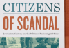 Citizens of Scandal: Journalism, Secrecy, and the Politics of Reckoning in Mexico by Vanessa Freije