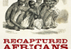 Recaptured Africans Book Cover Sharla Fett