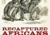 Recaptured Africans Book Cover Sharla Fett