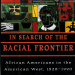 In Search of the Racial Frontier: African Americans in the American West 1528-1990 (New York: Norton, 1998)
